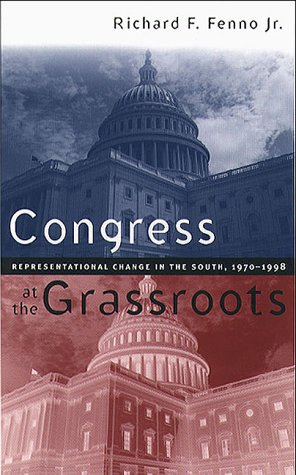 Congress at the Grassroots: Representational Change in the South, 1970-1998 9780807825426