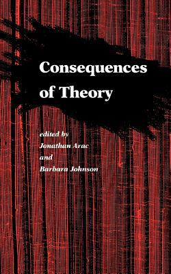 Consequences of Theory: Selected Papers from the English Institute, 1987-88 9780801840456