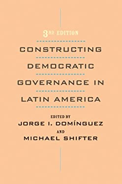 Constructing Democratic Governance in Latin America 9780801890048