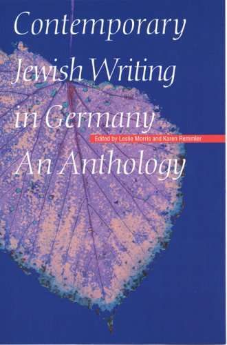 Contemporary Jewish Writing in Germany: An Anthology 9780803239401