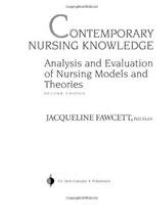 Contemporary Nursing Knowledge: Analysis and Evaluation of Nursing Models and Theories [With CDROM] 9780803611948