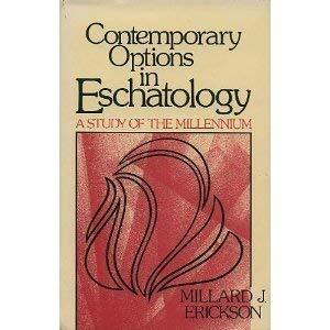 Contemporary Options in Eschatology 9780801034428