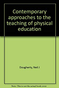 Contemporary approaches to the teaching of physical education