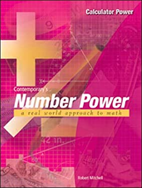 Contemporary's Number Power: Calculator Power: A Real World Approach to Math 9780809223855