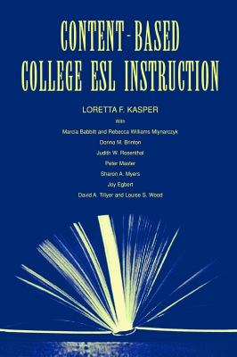 Content-Based College ESL Instruction 9780805830767