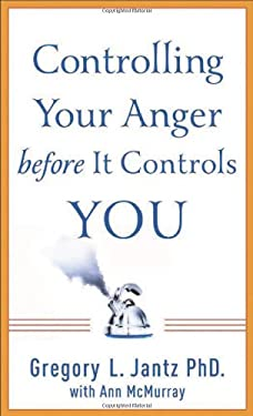 Controlling Your Anger Before It Controls You 9780800788254