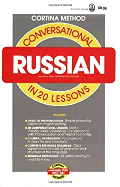 Conversational Russian: In 20 Lessons 9780805015010