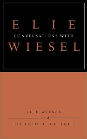 Conversations with Elie Wiesel 9780805241921