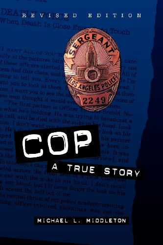 Cop Cop: A True Story a True Story 9780809225408