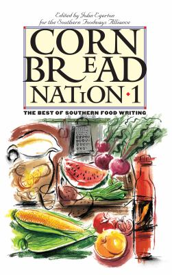 Cornbread Nation 1: The Best of Southern Food Writing 9780807854198