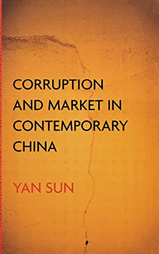 Corruption and Market in Contemporary China 9780801442841
