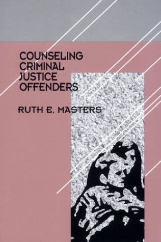 Counseling Criminal Justice Offenders 9780803955332
