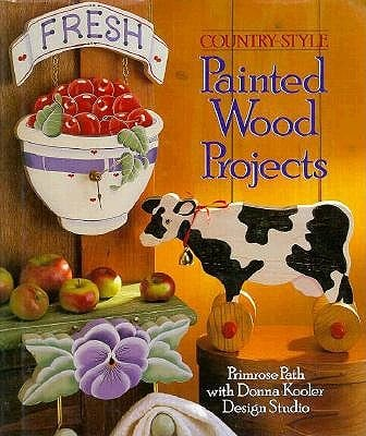 Country-Style Painted Wood Projects 9780806931500