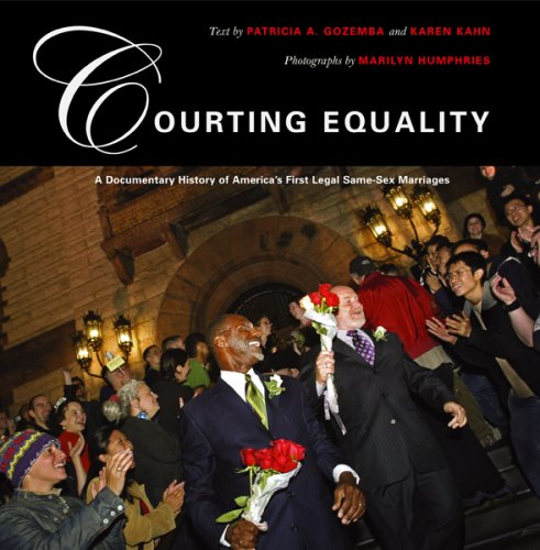 Courting Equality: A Documentary History of America's First Legal Same-Sex Marriages 9780807066201
