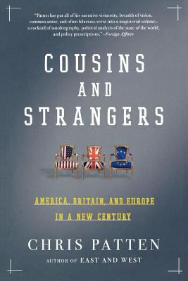 Cousins and Strangers: America, Britain, and Europe in a New Century 9780805082579