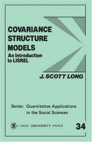 Covariance Structure Models: An Introduction to Lisrel 9780803920453
