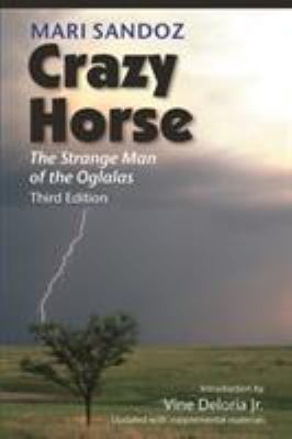 Crazy Horse: The Strange Man of the Oglalas 9780803217874
