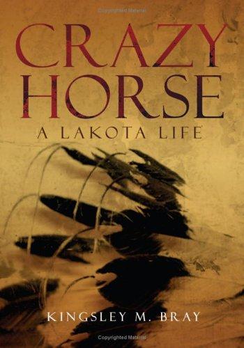 Crazy Horse: A Lakota Life 9780806137858