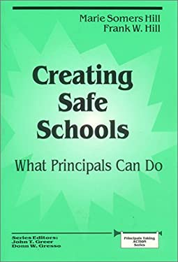 Creating Safe Schools: What Principals Can Do 9780803961487