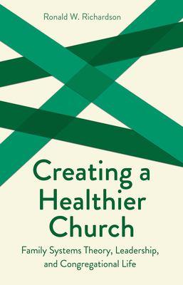 Creating a Healthier Church 9780800629557