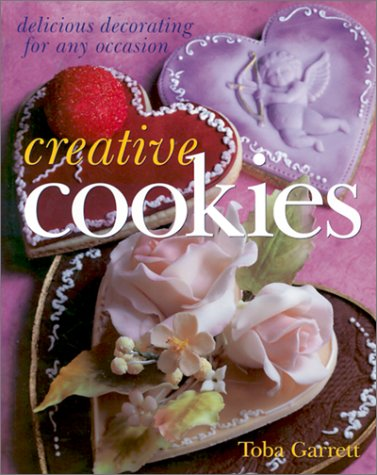 Creative Cookies: Delicious Decorating for Any Occasion 9780806974873