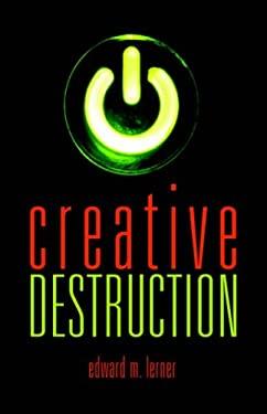 Creative Destruction 9780809557486