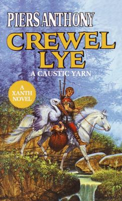 Crewel Lye Crewel Lye: A Caustic Yarn a Caustic Yarn 9780808522317