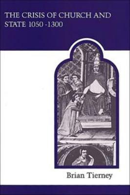 Crisis Church State 1050-1300 9780802067012