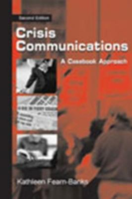 Crisis Communications Instructor's Manual: A Casebook Approach 9780805839203