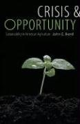 Crisis & Opportunity: Sustainability in American Agriculture 9780803211421