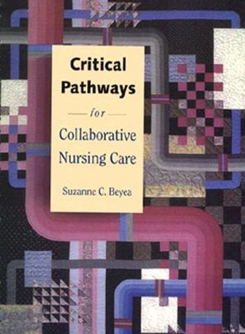 Critical Pathways for Collaborative Nursing Care 9780805372304