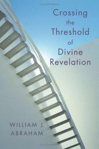 Crossing the Threshold of Divine Revelation 9780802829580