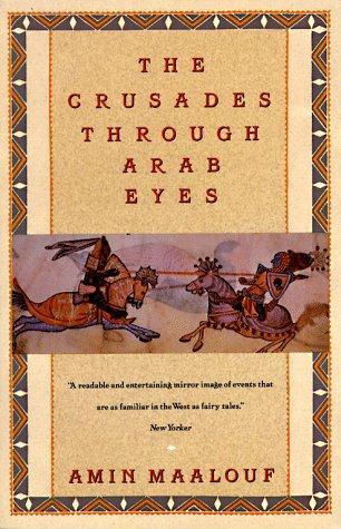 Crusades Through Arab Eyes 9780805208986