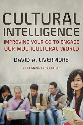 Cultural Intelligence: Improving Your CQ to Engage Our Multicultural World 9780801035890