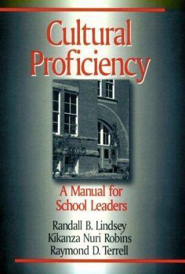 Cultural Proficiency: A Manual for School Leaders 9780803967625