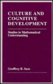 Culture and Cognitive Development: Studies in Mathematical Understanding 9780805802733