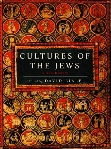 Cultures of the Jews: A New History 9780805241310