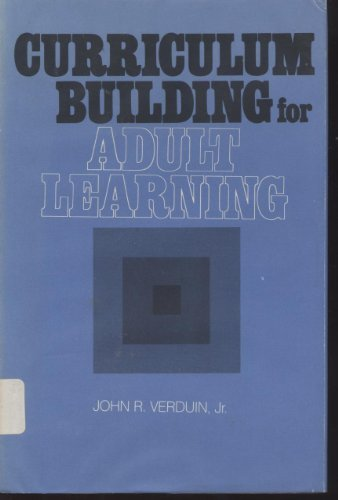 Curriculum Building for Adult Learning