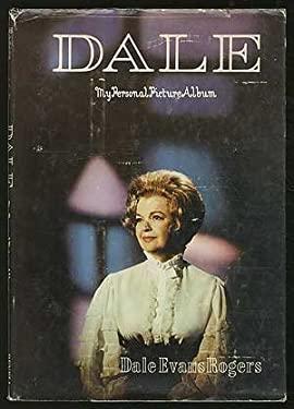 Dale; My Personal Picture Album