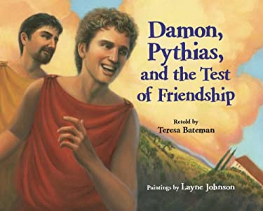 Damon, Pythias, and the Test of Friendship 9780807514450