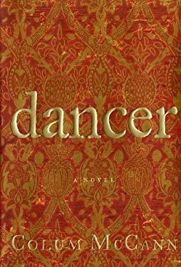 Dancer : A Novel
