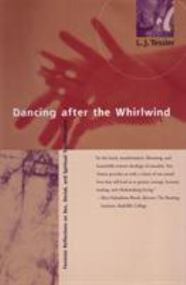 Dancing After the Whirlwind: Feminist Reflections on Sex, Denial, and Spiritual Healing 9780807065112
