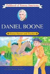 ISBN 9780808513520 product image for Daniel Boone: Young Hunter and Tracker | upcitemdb.com