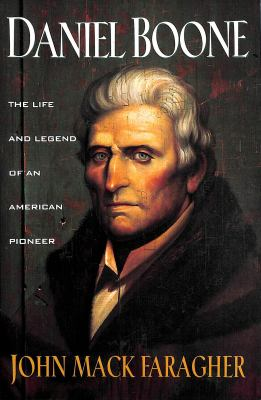 Daniel Boone: The Life and Legend of an American Pioneer 9780805030075