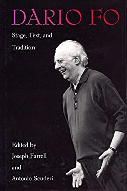Dario Fo: Stage, Text, and Tradition 9780809323357