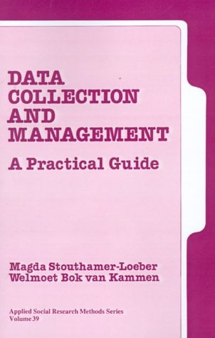 Data Collection and Management: A Practical Guide 9780803956575