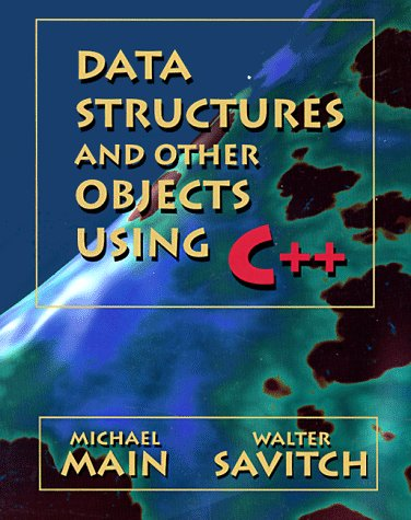 Data Structures and Other Objects Using C++ 9780805374704