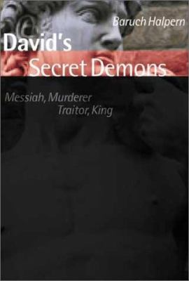 David's Secret Demons: Messiah, Murderer, Traitor, King 9780802844781