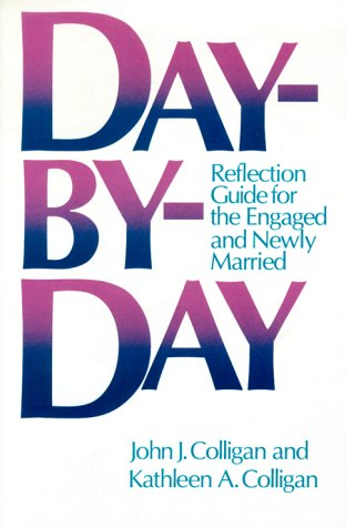 Day-By-Day: Reflection Guide for the Engaged and Newly Married