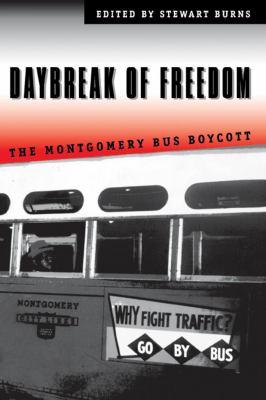 Daybreak of Freedom: The Montgomery Bus Boycott 9780807846612